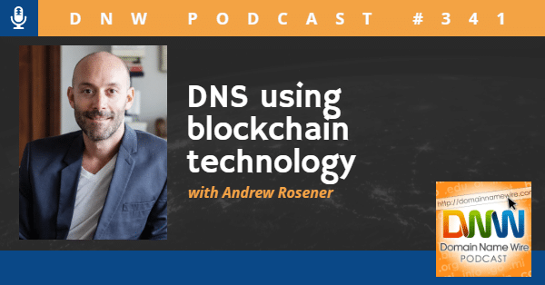 """Headshot photo of Andrew Rosener with the words 'DNS using blockchain technology"""""""