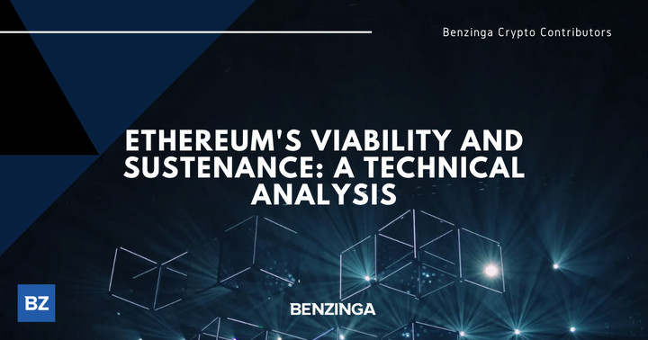 Ethereum's Viability And Sustenance: A Technical Analysis